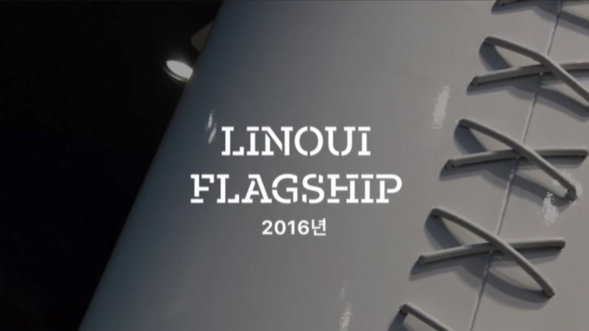 LINOUI<br>-<br>Flagship 2016